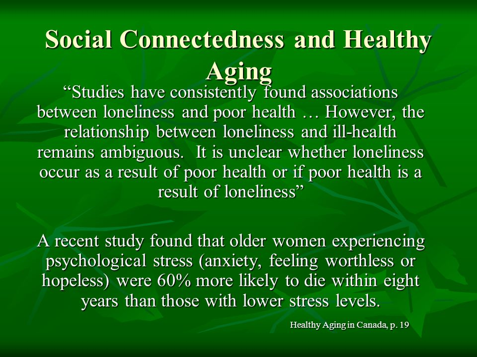 Social Connectedness and Healthy Aging