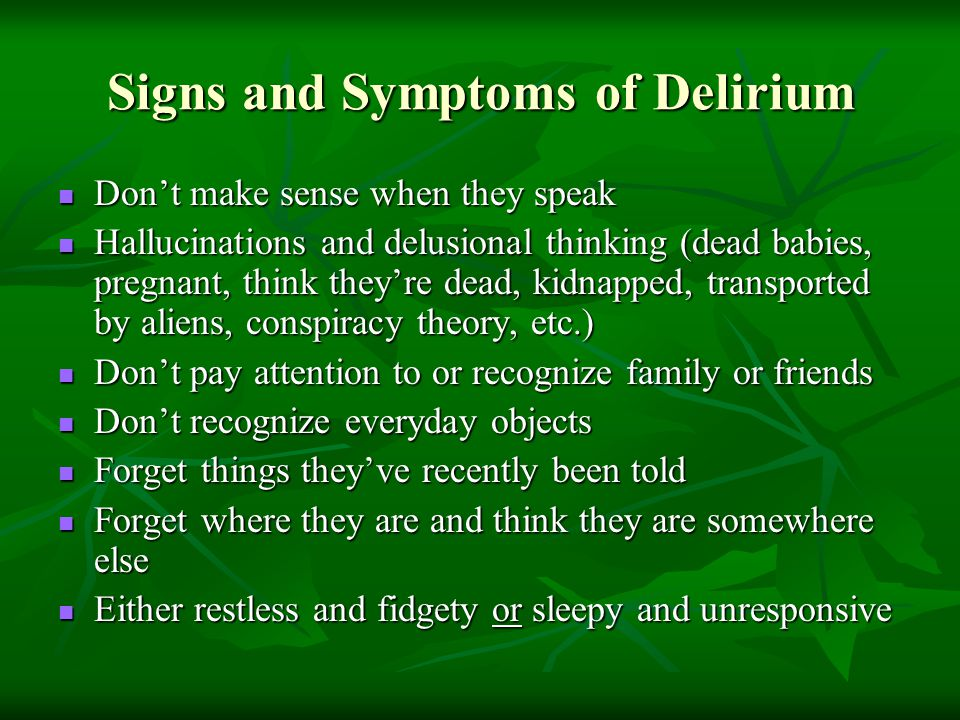 Signs and Symptoms of Delirium