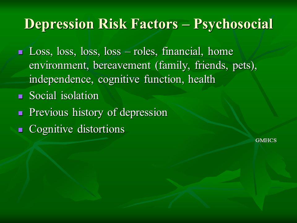 Depression Risk Factors – Psychosocial