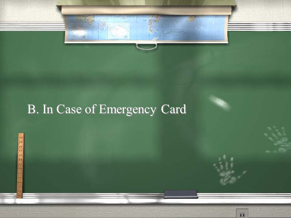 B. In Case of Emergency Card