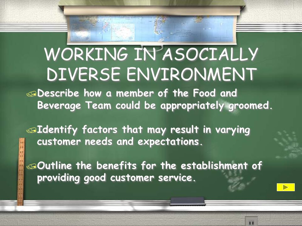 WORKING IN ASOCIALLY DIVERSE ENVIRONMENT