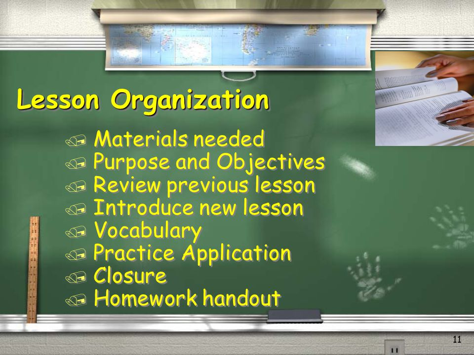 Lesson Organization Materials needed Purpose and Objectives