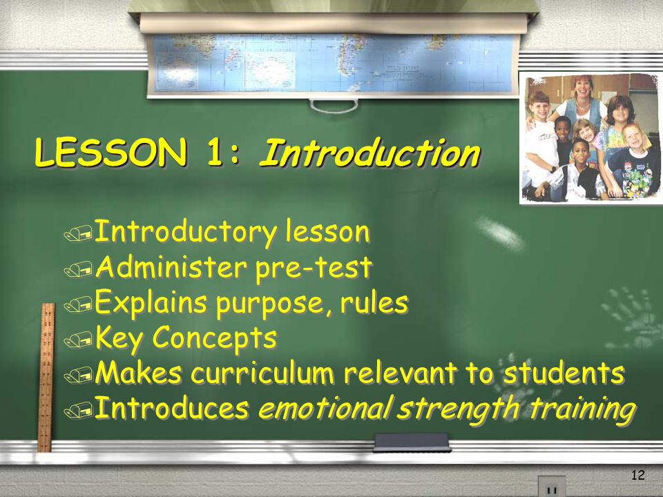 LESSON 1: Introduction Introductory lesson Administer pre-test