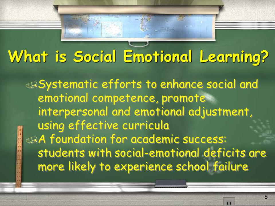 What is Social Emotional Learning