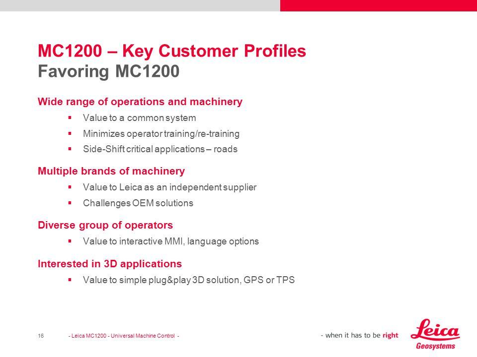 MC1200 – Key Customer Profiles Favoring MC1200