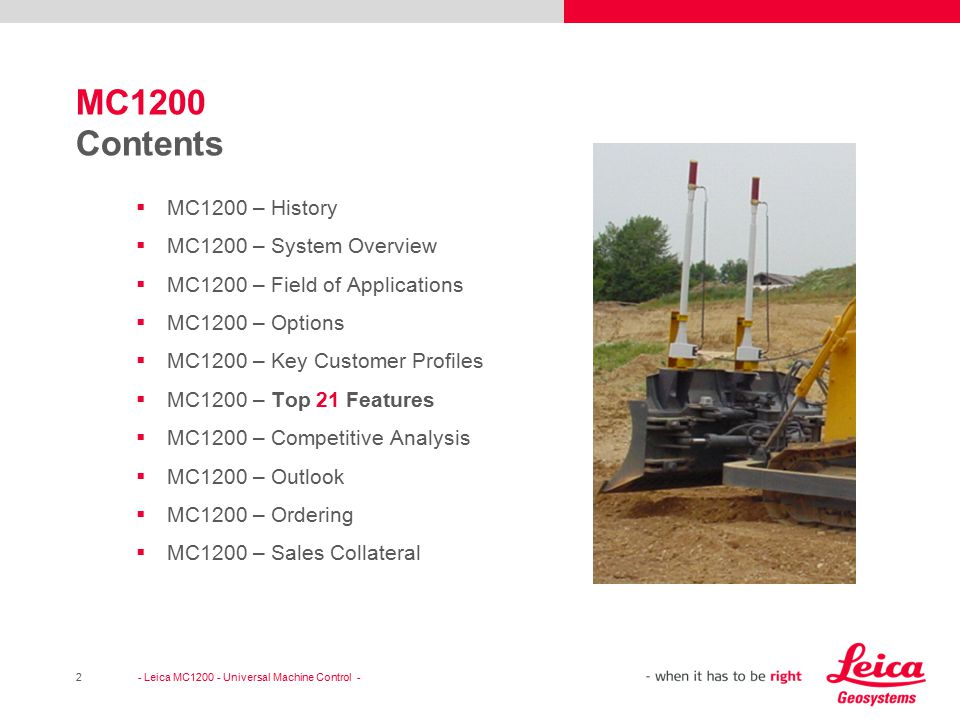 MC1200 Contents MC1200 – History MC1200 – System Overview
