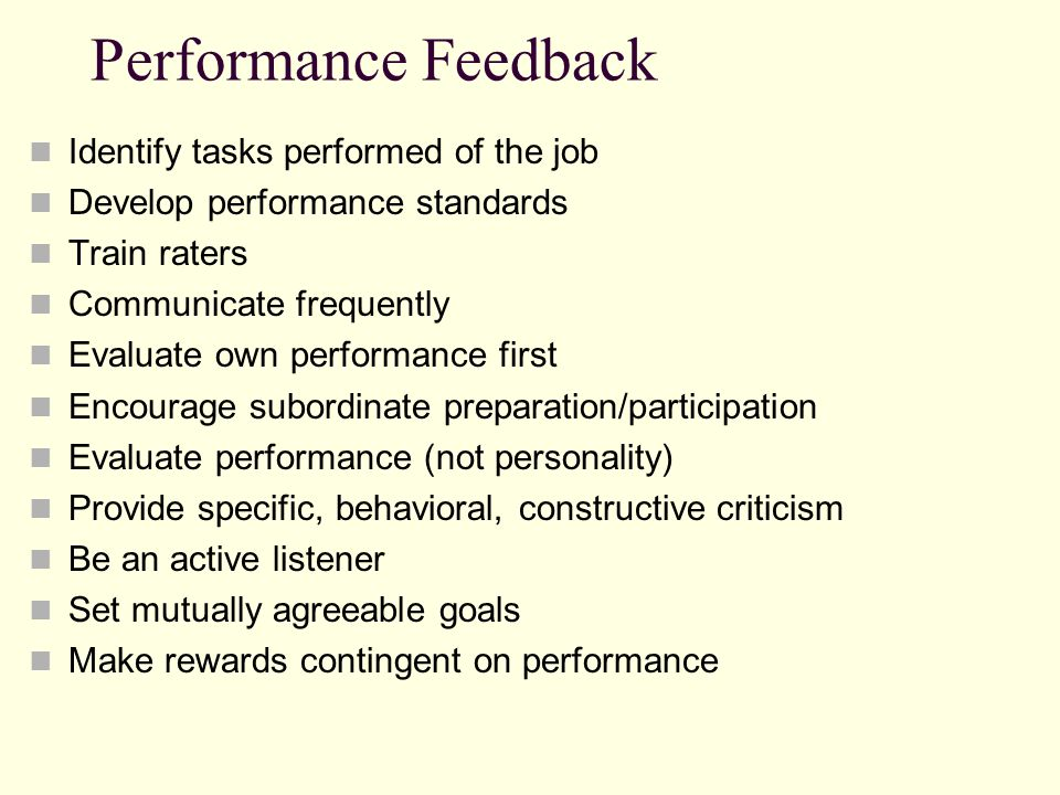 Performance Feedback Identify tasks performed of the job