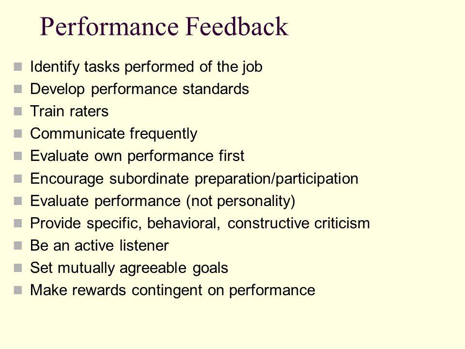 Performance Feedback Identify tasks performed of the job