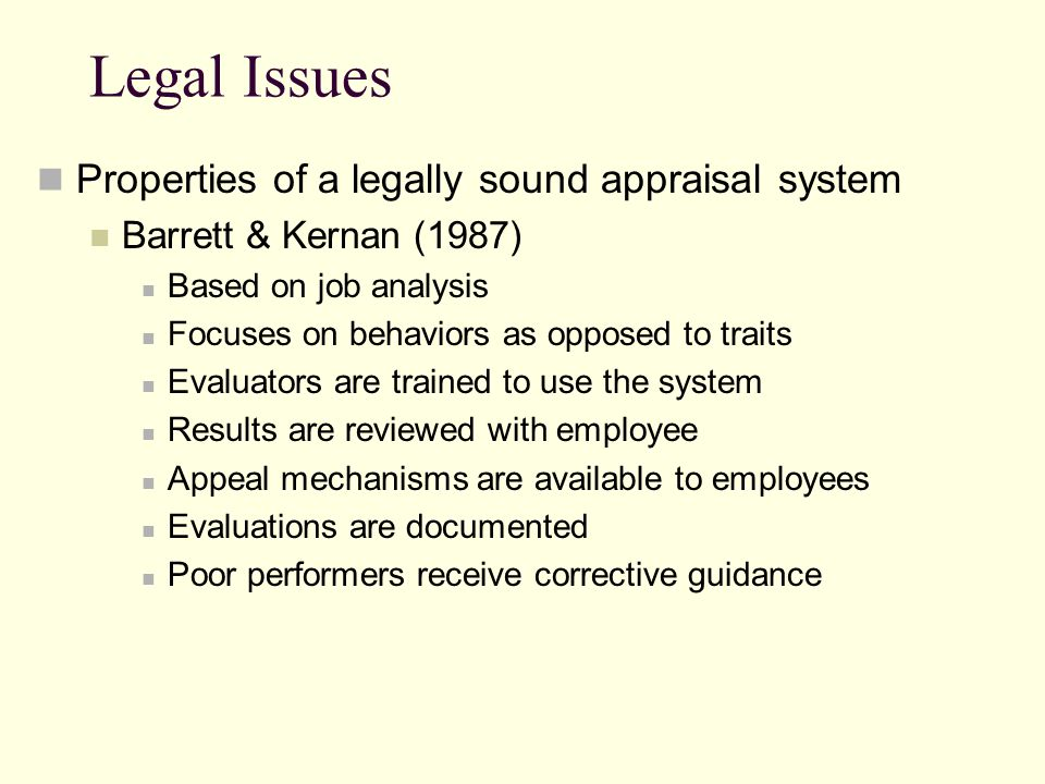 Legal Issues Properties of a legally sound appraisal system