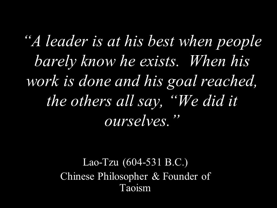 Lao-Tzu (604-531 B.C.) Chinese Philosopher & Founder of Taoism