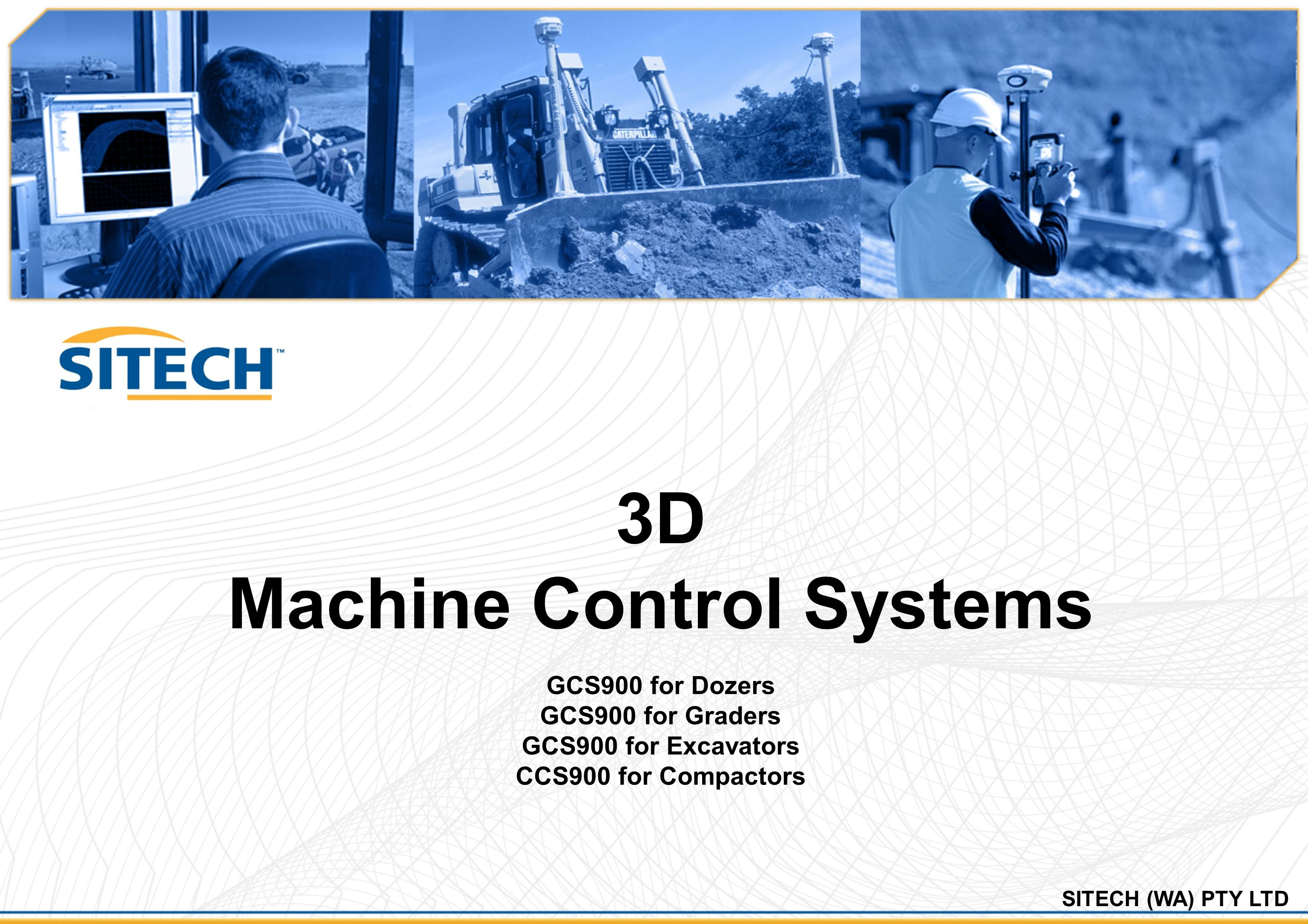 3D Machine Control Systems