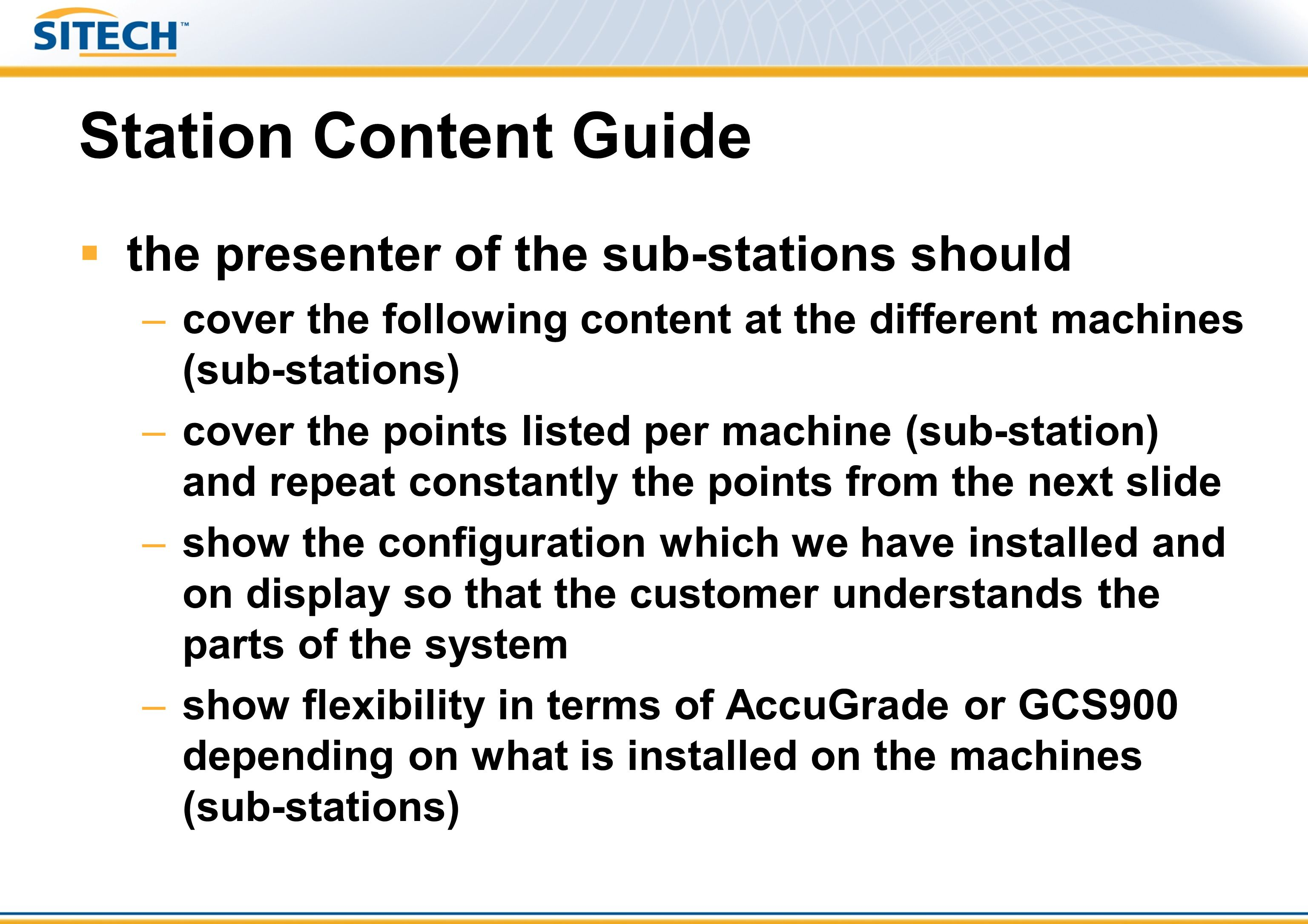 Station Content Guide the presenter of the sub-stations should