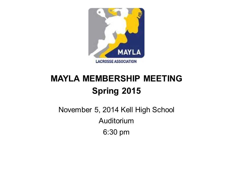 MAYLA MEMBERSHIP MEETING