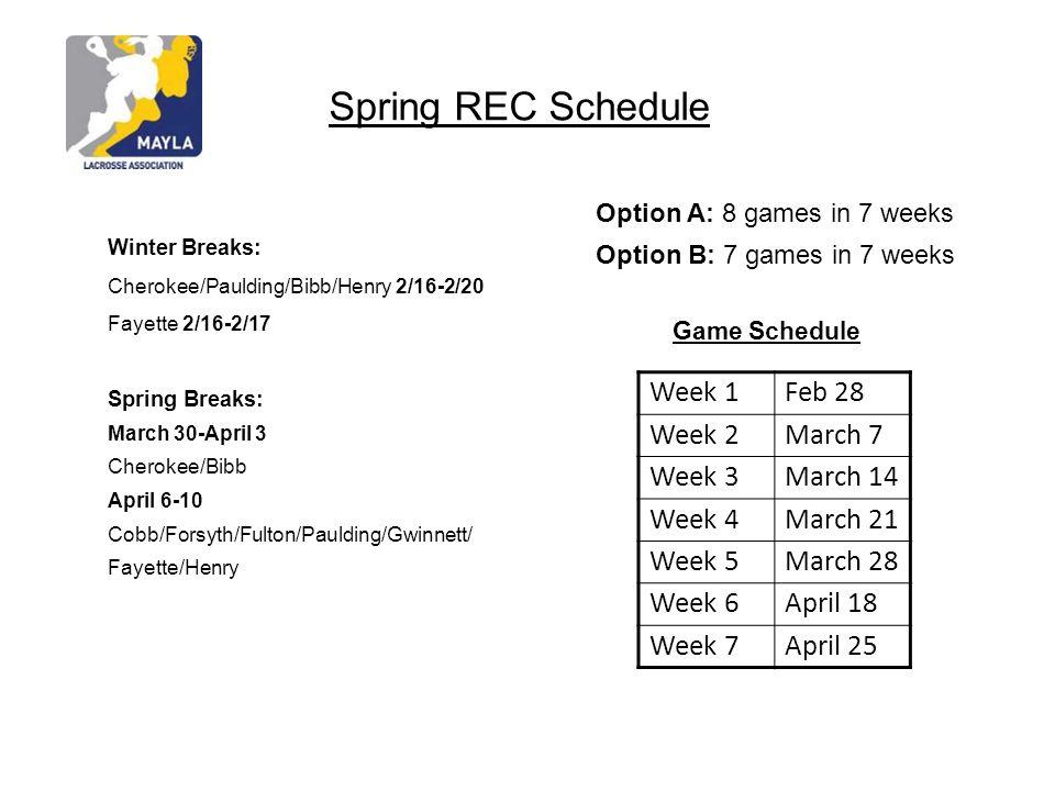 Spring REC Schedule Week 1 Feb 28 Week 2 March 7 Week 3 March 14