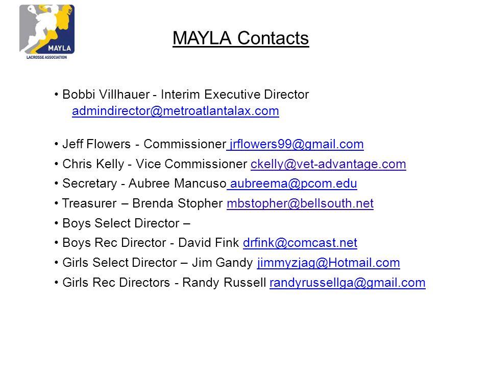 MAYLA Contacts • Bobbi Villhauer - Interim Executive Director admindirector@metroatlantalax.com.