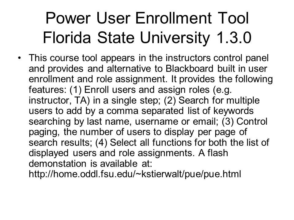 Power User Enrollment Tool Florida State University 1.3.0