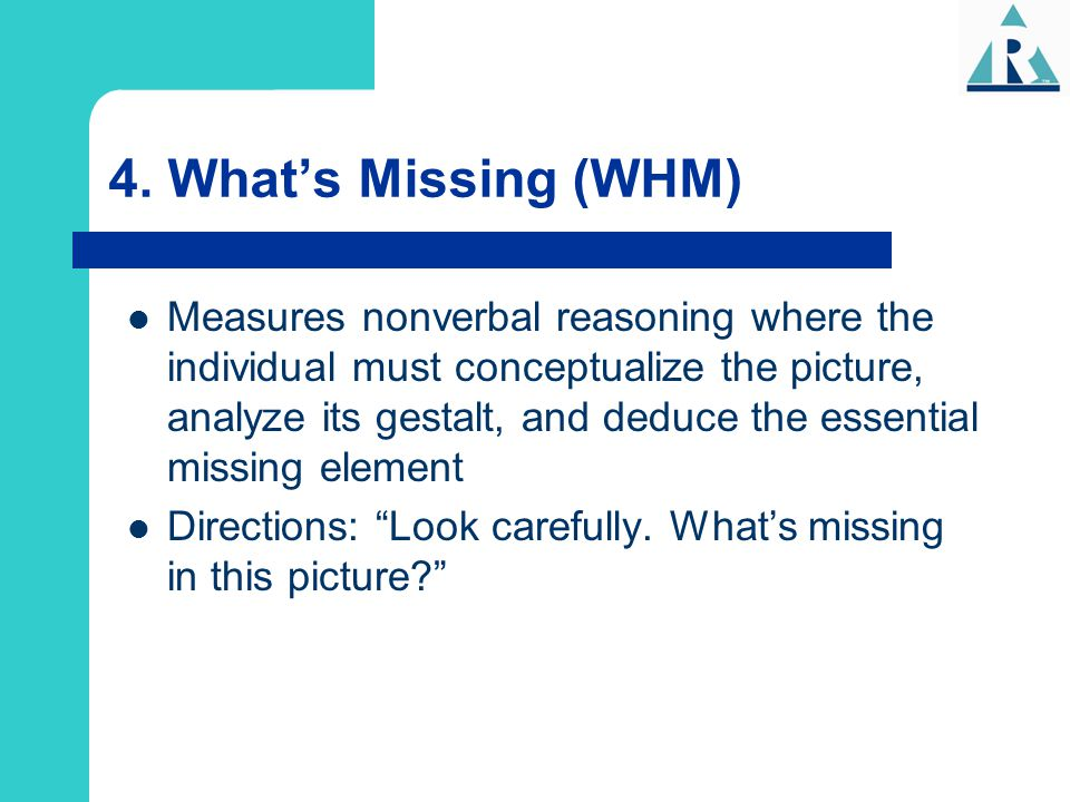 4. What's Missing (WHM)