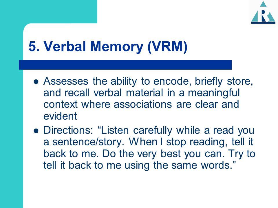 5. Verbal Memory (VRM)