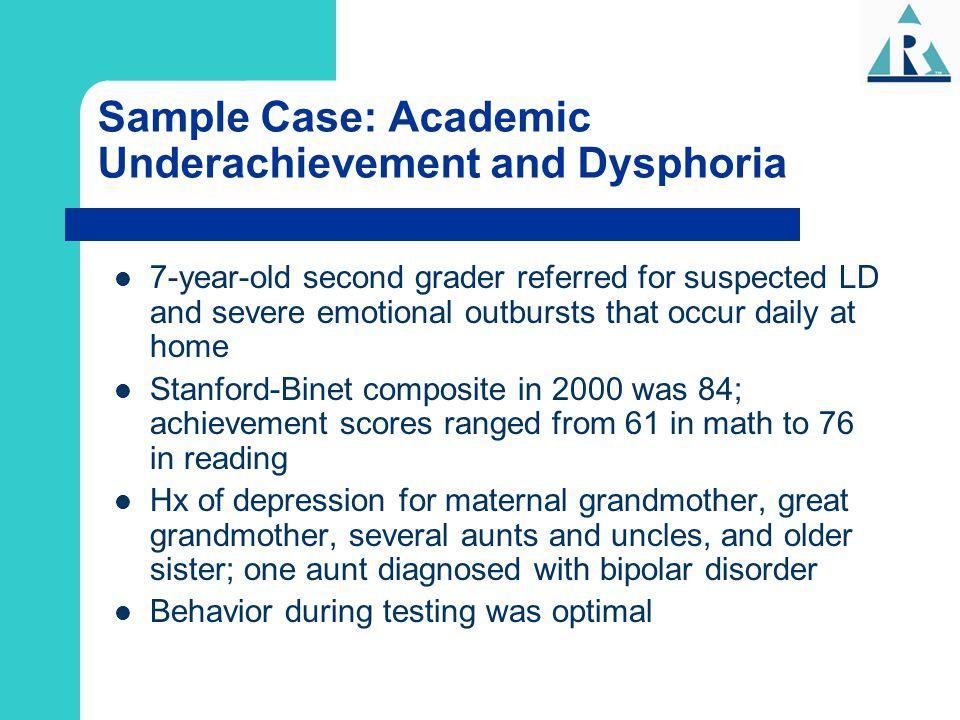 Sample Case: Academic Underachievement and Dysphoria