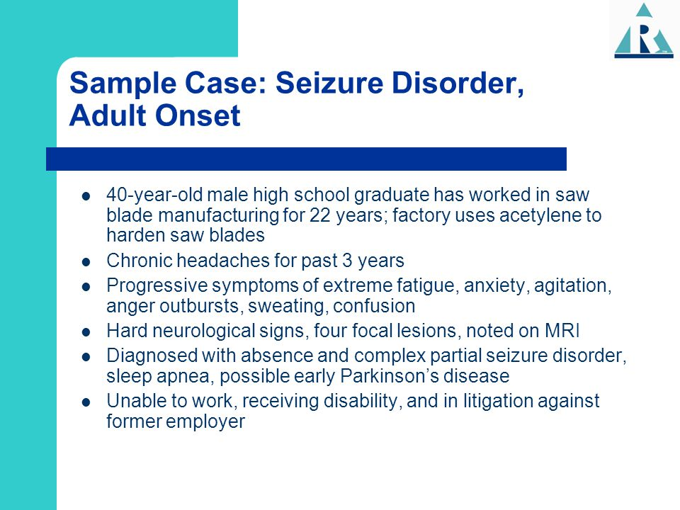 Sample Case: Seizure Disorder, Adult Onset