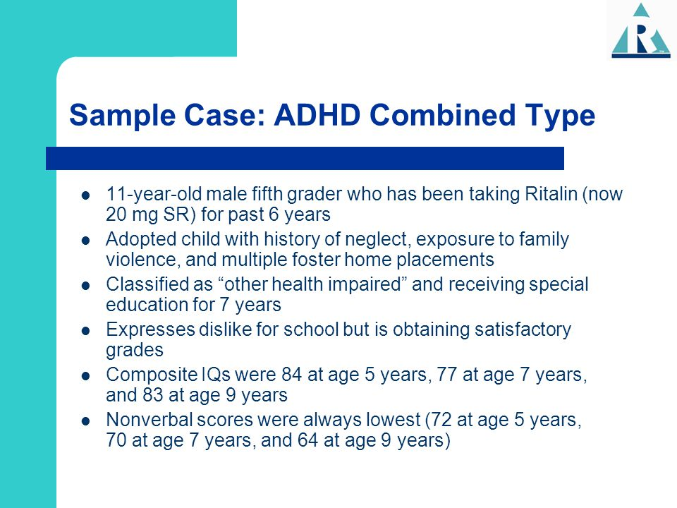 Sample Case: ADHD Combined Type