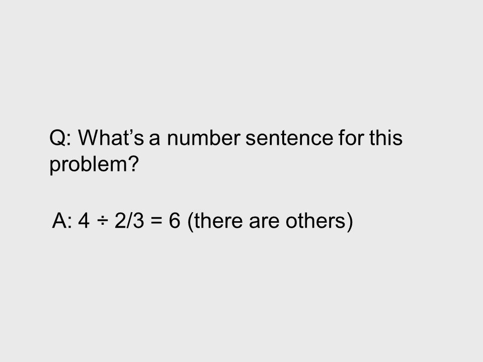 Q: What's a number sentence for this problem