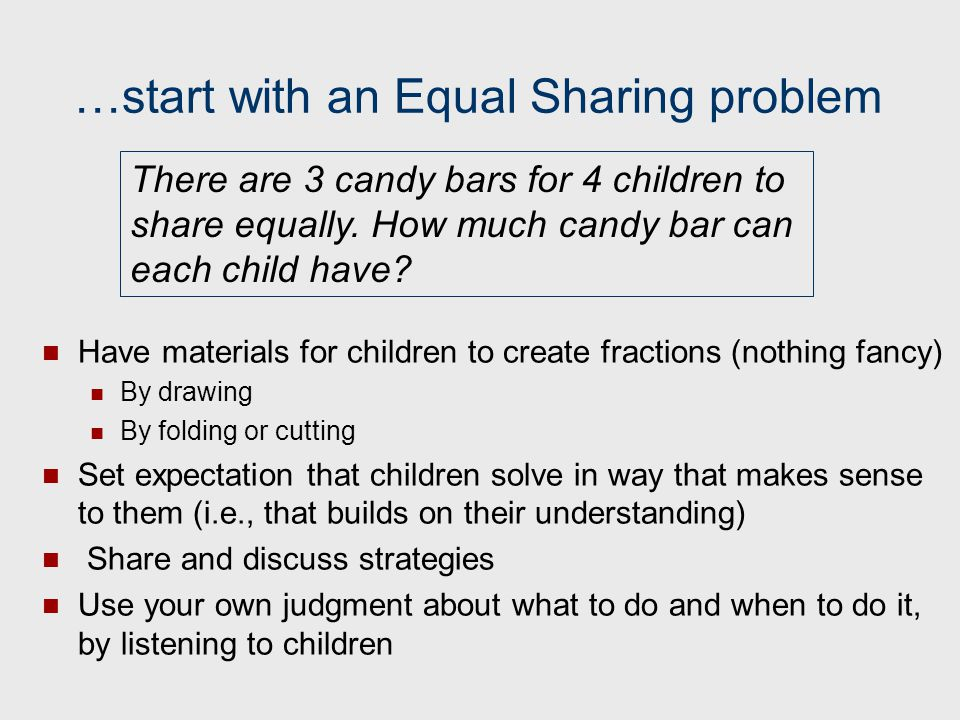 …start with an Equal Sharing problem