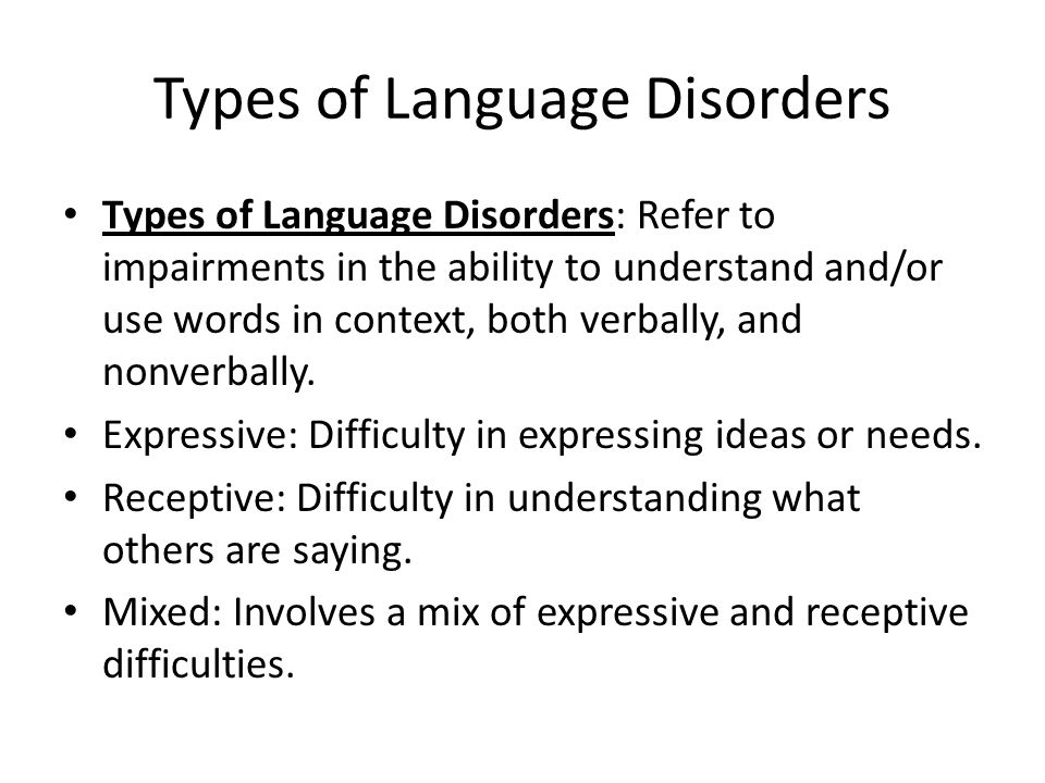 Types of Language Disorders