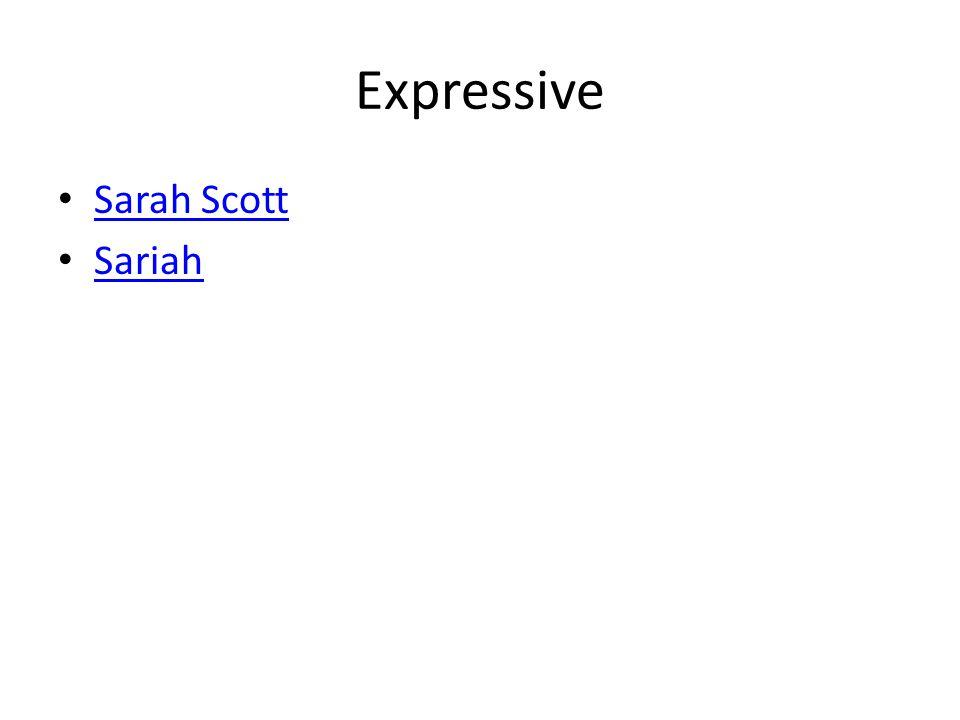 Expressive Sarah Scott Sariah