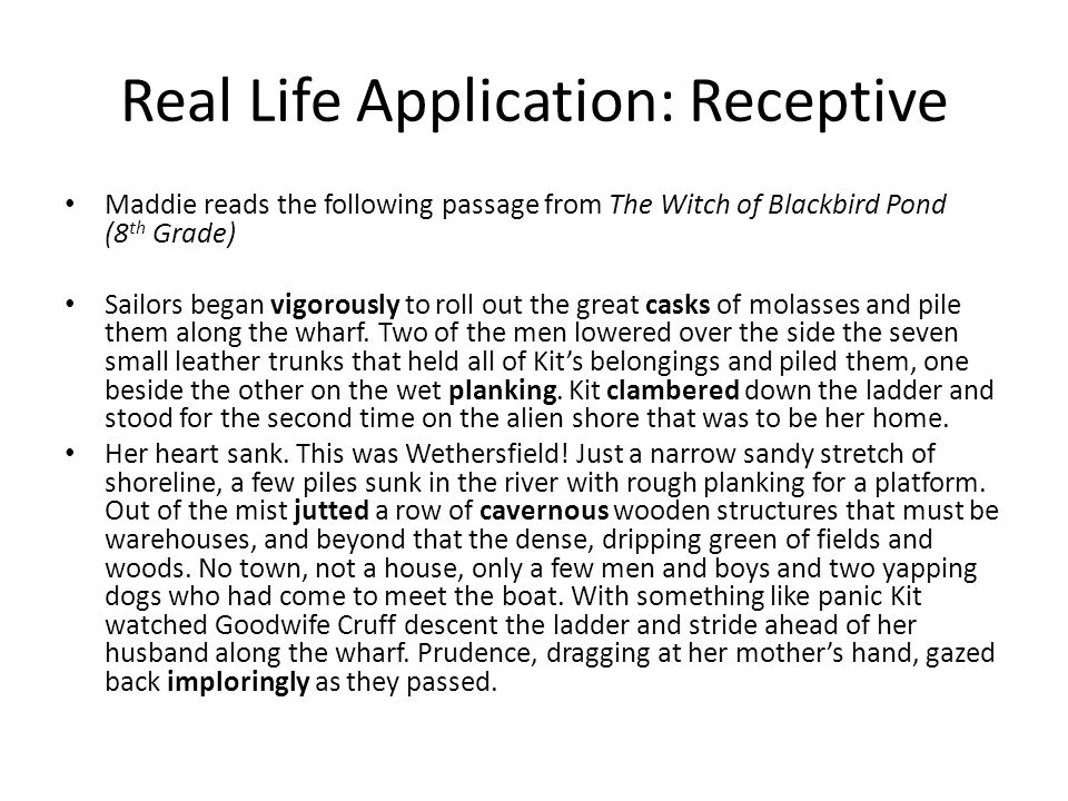 Real Life Application: Receptive