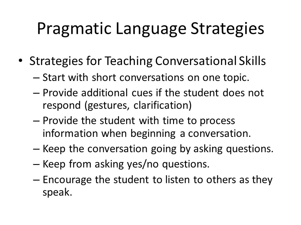 Pragmatic Language Strategies
