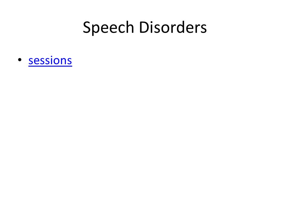 Speech Disorders sessions