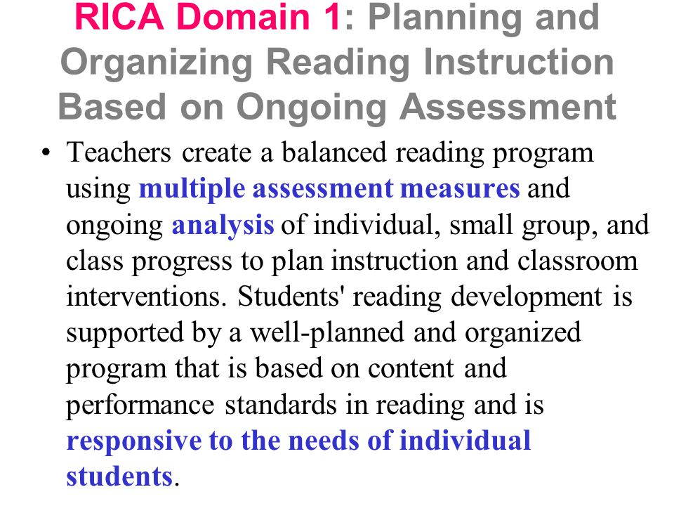 RICA Domain 1: Planning and Organizing Reading Instruction Based on Ongoing Assessment