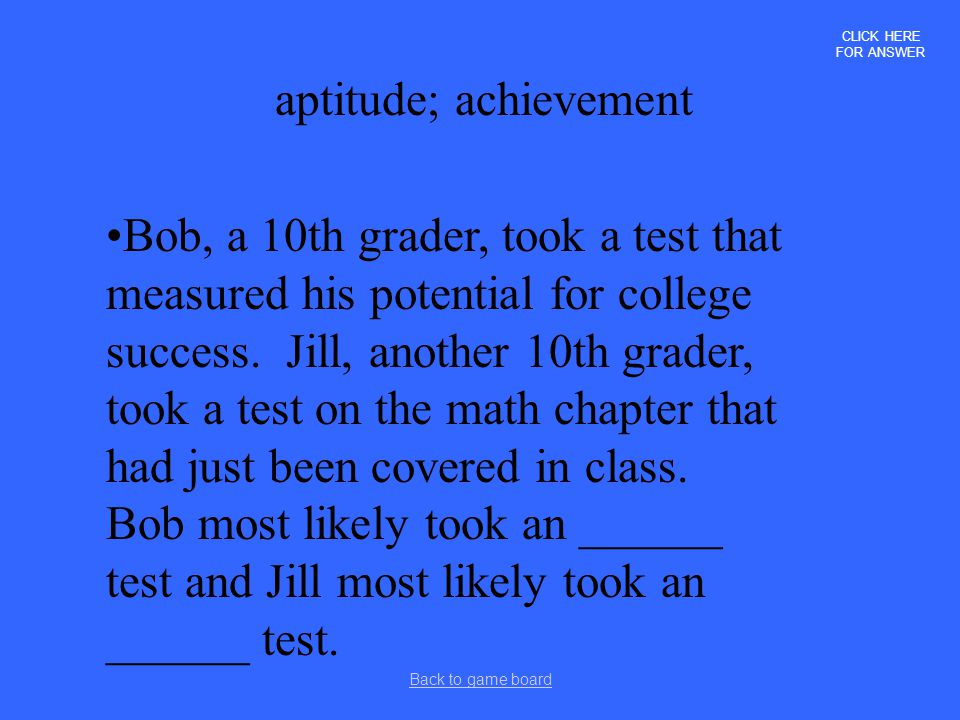 aptitude; achievement