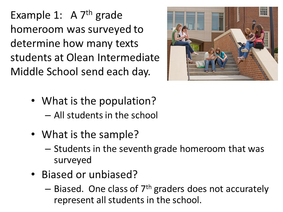 Example 1: A 7th grade homeroom was surveyed to determine how many texts students at Olean Intermediate Middle School send each day.