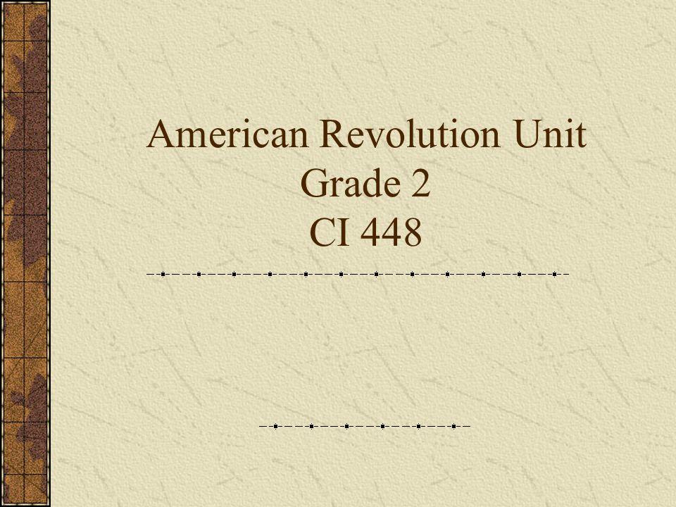 American Revolution Unit Grade 2 CI 448