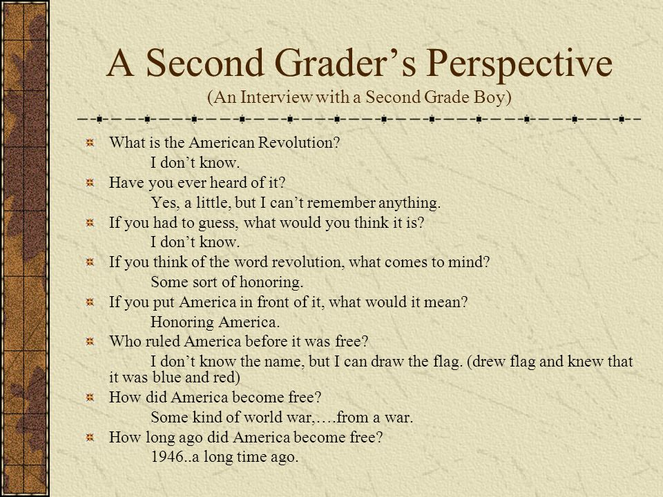 A Second Grader's Perspective (An Interview with a Second Grade Boy)