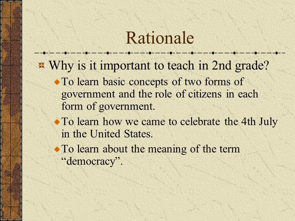 Rationale Why is it important to teach in 2nd grade