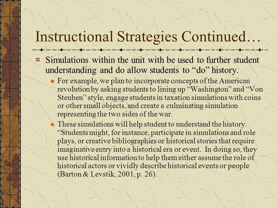 Instructional Strategies Continued…