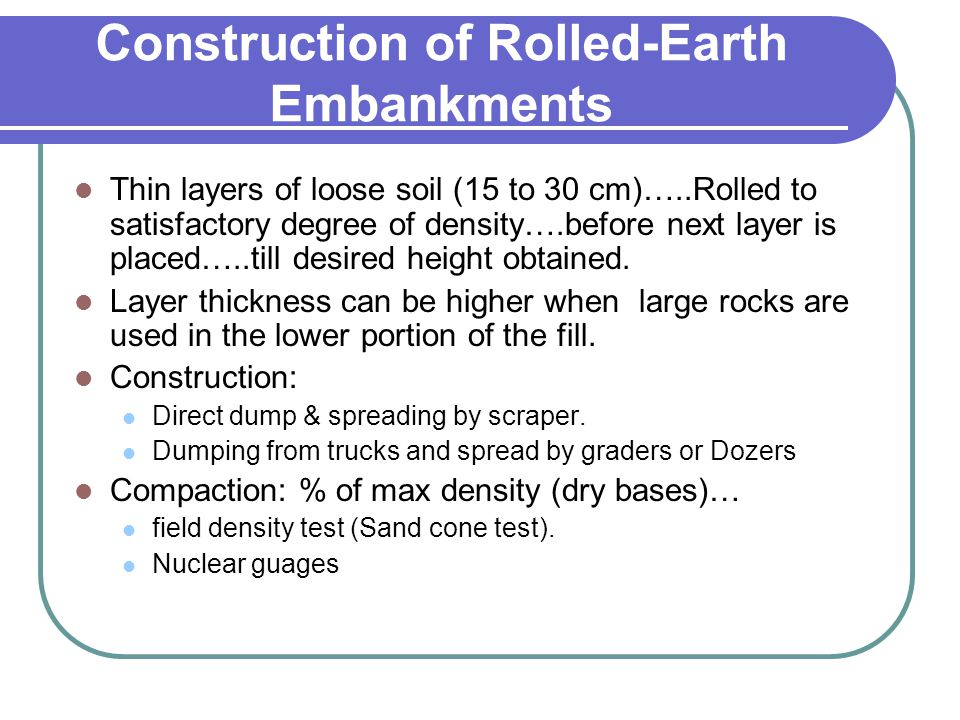Construction of Rolled-Earth Embankments