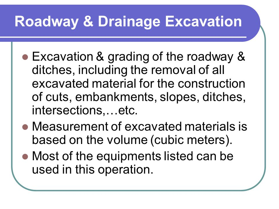 Roadway & Drainage Excavation