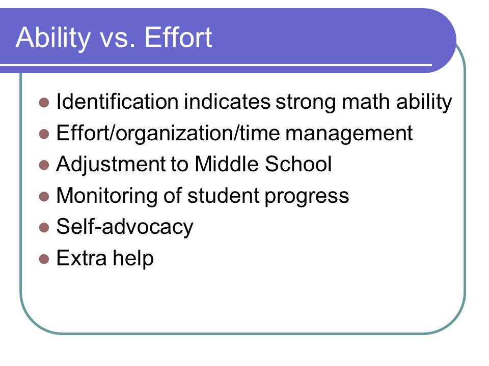 Ability vs. Effort Identification indicates strong math ability