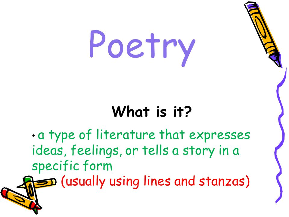 Poetry What is it (usually using lines and stanzas)