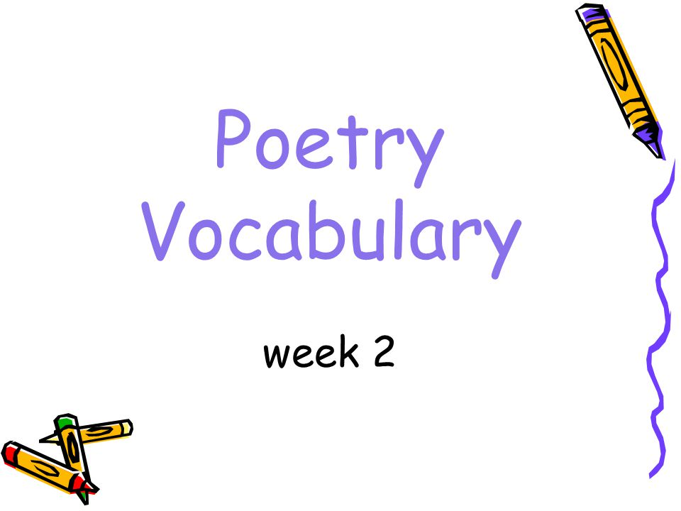 Poetry Vocabulary week 2