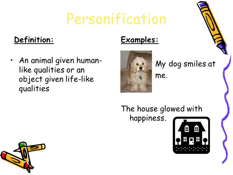 Personification Definition: Examples:
