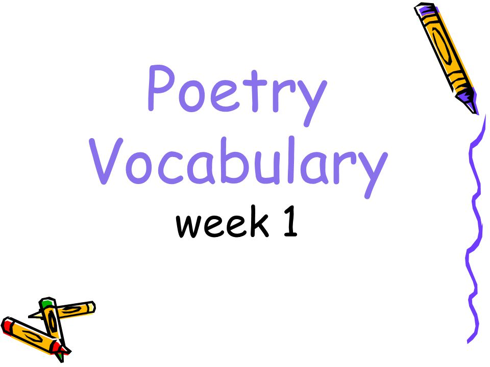Poetry Vocabulary week 1