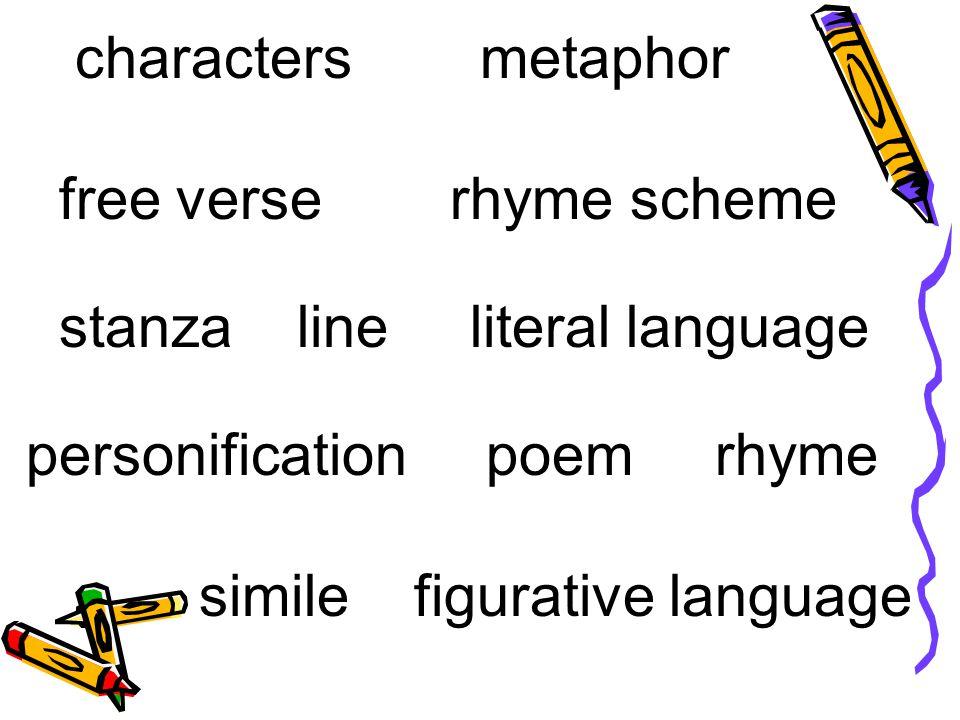 free verse rhyme scheme stanza line literal language