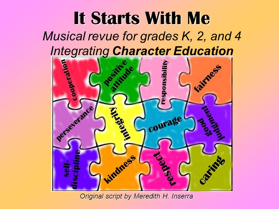 It Starts With Me Musical revue for grades K, 2, and 4