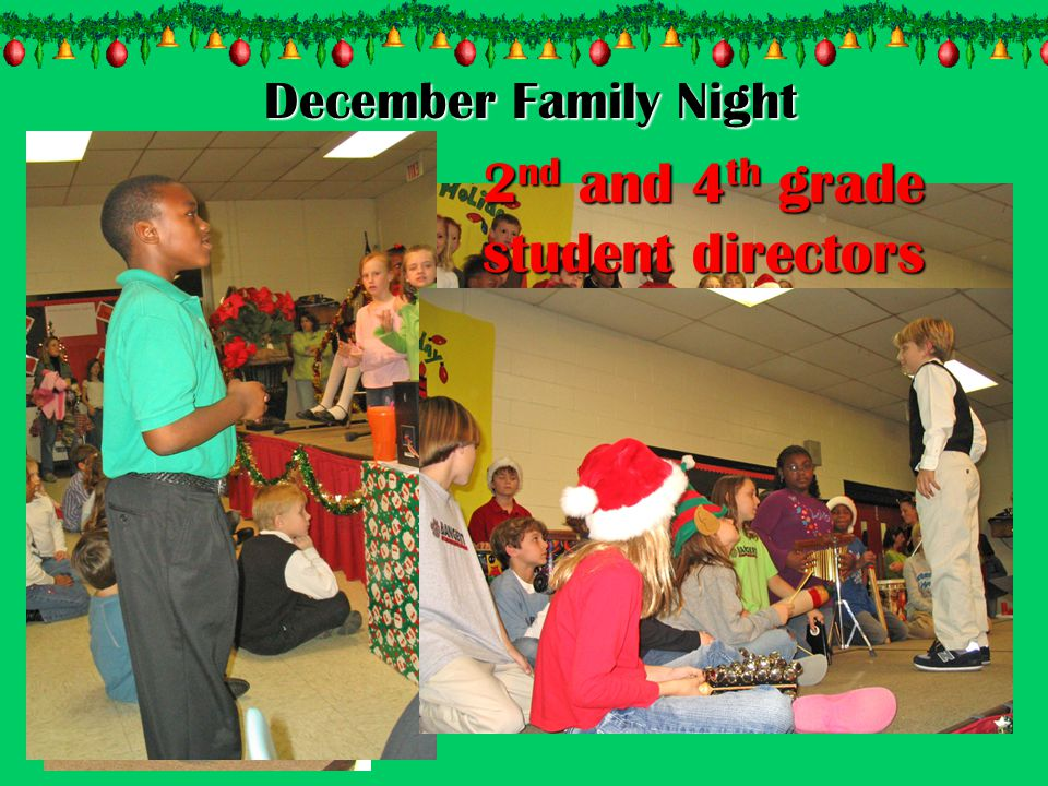 December Family Night 2nd and 4th grade student directors