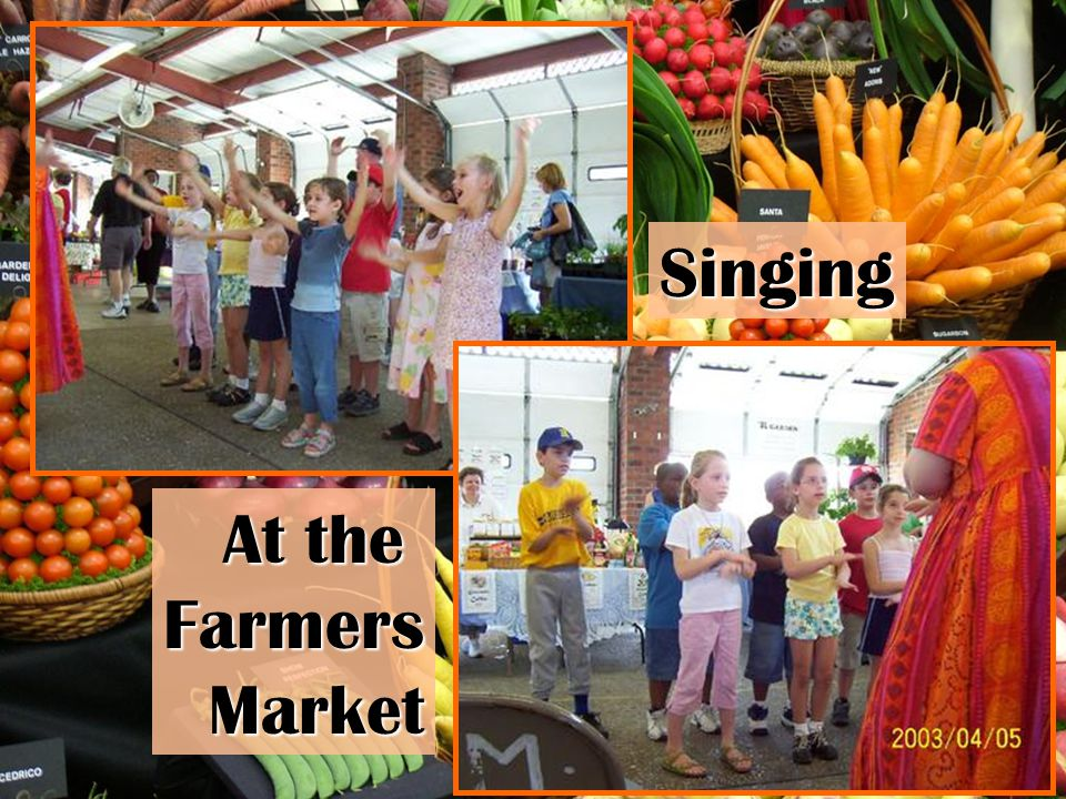 Singing At the Farmers Market